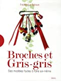 Broches et Gris-gris