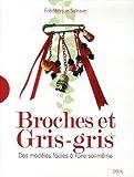 echange, troc Frédérique Salnave, Marie Vendittelli - Broches et Gris-gris