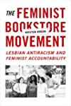 The Feminist Bookstore Movement: Lesb...