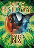 Lady Friday (Keys to the Kingdom, Book 5) (0007175094) by Nix, Garth