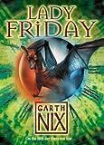Lady Friday (Keys to the Kingdom, Book 5) (0007175094) by Nix, Garth
