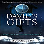 David's Gifts: A Delightful Story About a Family Dealing with an Extremely Intelligent Child | H G Keller