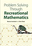 img - for Problem Solving Through Recreational Mathematics (Dover Books on Mathematics) by Averbach, Bonnie, Chein, Orin, Mathematics (1999) Paperback book / textbook / text book