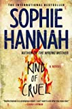Sophie Hannah Kind of Cruel: A Zailer and Waterhouse Mystery (Zailer & Waterhouse Mystery)