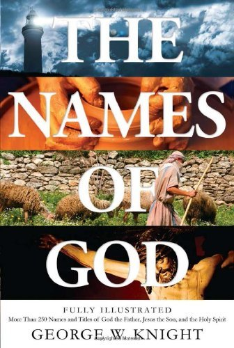 names-of-god-fully-illustrated-more-than-250-names-and-titles-of-god-the-father-jesus-the-son-and-th