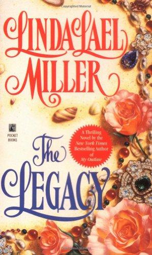 The Legacy, Miller, Linda Lael