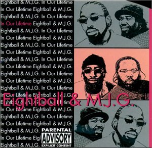 8Ball & MJG - In Our Lifetime - Zortam Music