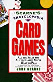 Scarne's Encyclopedia of Card Games (0062731556) by Scarne, John