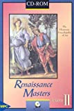 img - for Renaissance Masters II (CD-ROM for Windows) book / textbook / text book