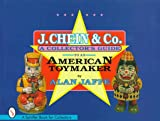 J. Chein & Co.: A Collector's Guide to an American Toymaker