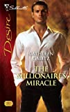 img - for The Millionaire's Miracle (Silhouette Desire) book / textbook / text book