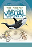 The Firefly Junior Visual Dictionary (1554071895) by Corbeil, Jean-Claude