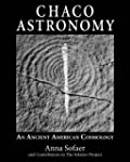 Chaco Astronomy: An Ancient American...