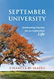 img - for September University: Summoning Passion for an Unfinished Life book / textbook / text book