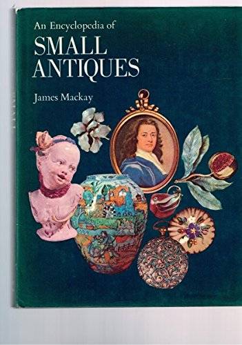 An Encyclopedia of Small Antiques PDF