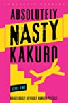 Absolutely Nasty� Kakuro Level Two
