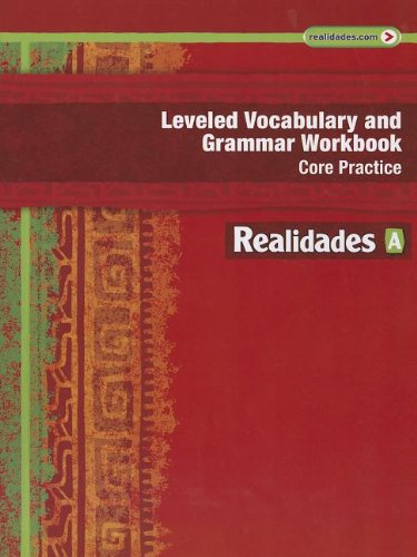 REALIDADES 2014 LEVELED VOCABULARY AND GRAMMAR WORKBOOK LEVEL A (Realidades: Level A) [Paperback]