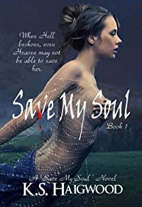 Save My Soul by K. S. Haigwood ebook deal