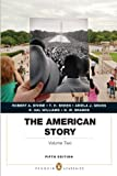 img - for The American Story: Penguin Academics Series, Volume 2 (5th Edition) book / textbook / text book