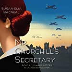 Mr. Churchill's Secretary: A Maggie Hope Novel, Book 1 | Susan Elia MacNeal