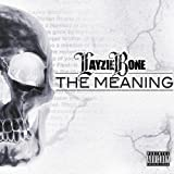 Layzie Bone  / The Meaning