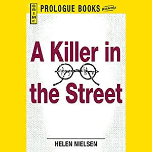 A Killer in the Street | [Helen Nielsen]