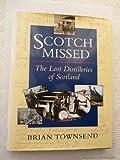 Scotch Missed: Lost Distilleries of Scotland