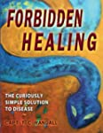 Forbidden Healing, The Redox Solution...