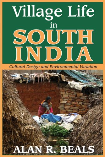 Village Life in South India: Cultural Design and Environmental Variation