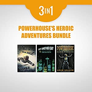 Powerhouse's Heroic Adventures Bundle Audiobook