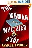 The Woman Who Died A Lot: A Thursday Next Novel (Thursday Next Novels (Viking))