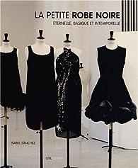 da7c5c059bd La petite robe noire   Eternelle