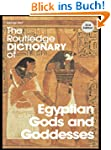 The Routledge Dictionary of Egyptian...