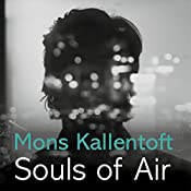 Souls of Air: Malin Fors, Book 7 | Mons Kallentoft