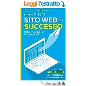 Crea un sito web di successo: Dritte e strategie vincenti alla portata di tutti