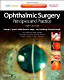img - for Ophthalmic Surgery: Principles and Practice: Expert Consult - Online and Print, 4e (Expert Consult Title: Online + Print) book / textbook / text book