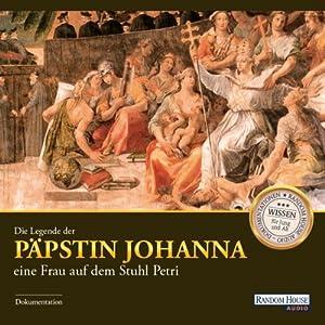 Die Legende der Päpstin Johanna Hörbuch