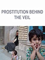 Prostitution Behind the Veil
