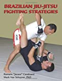 Brazilian Jiu-jitsu Fighting Strategies