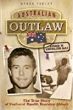 img - for Australian Outlaw - the true story of Postcard Bandit Brenden Abbott book / textbook / text book