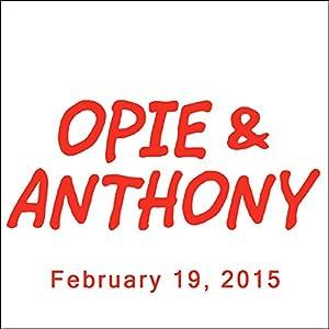 Opie & Anthony, Colin Quinn, Wayne Brady, and Stacy Keach, February 19, 2015 Radio/TV Program