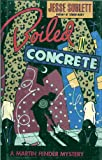 Boiled in Concrete: A Martin Fender Mystery