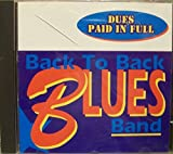 img - for Dues Paid In Full : She Moves Me; Bald Headed Woman; Pride and Joy; Keeps Me Satisfied; Tore Down; Talk To Your Daughter (1996 Music CD) book / textbook / text book