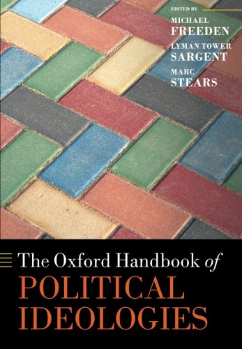 The Oxford Handbook of Political Ideologies (Oxford Handbooks)