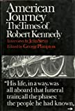 American Journey;: The Times of Robert Kennedy