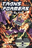 Transformers: Trial By Fire (limited edition)