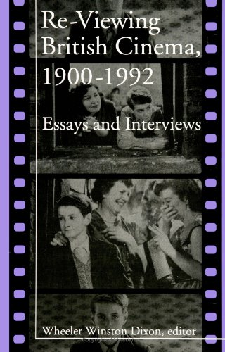 Re-viewing British Cinema, 1900-1992: Essays And Interviews Picture