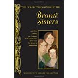 The Collected Novels of the Bronte Sisters (Wordsworth Library Collection)by Bronte Sisters