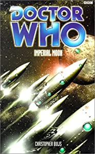 Imperial Moon (Doctor Who Series) by Christopher Bulis
