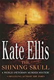 The Shining Skull (The Wesley Peterson Murder Mysteries) (0749938099) by Ellis, Kate